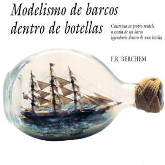 Modelismo de barcos dentro de botellas