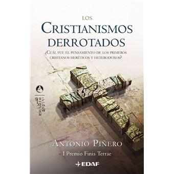 CRISTIANISMOS DERROTADOS, LOS