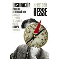Obstinación - Escritos autobiográficos