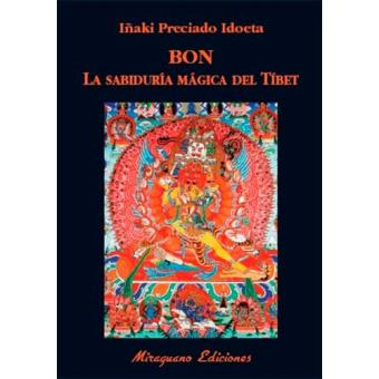 Bon. La sabiduría mágica del Tíbet