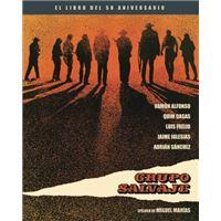 Grupo salvaje - El libro del 50 aniversario