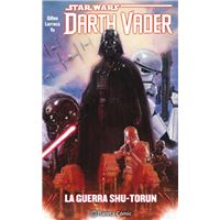 Star Wars Darth Vader  3 La guerra Shu-Torun