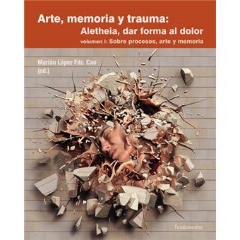Sobre procesos arte y memoria