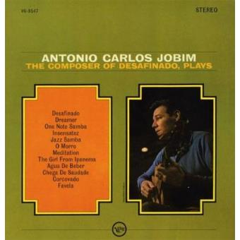 The Composer Of Desafinado, Plays - Vinilo