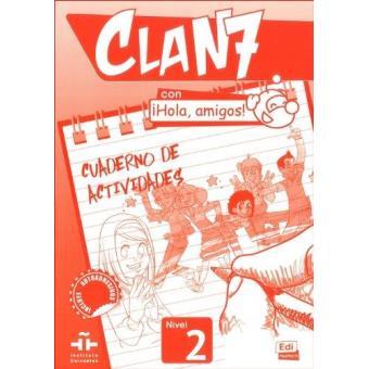 Clan 7 con ¡Hola, amigos! 2: cuaderno de actividades