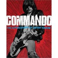 Commando. The autobiography of Johnny Ramone