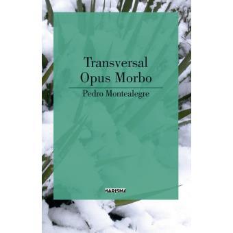 Transversal-Opus morbo