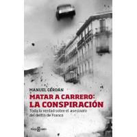 Matar a Carrero: la conspiración