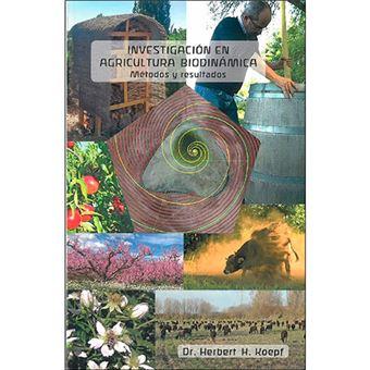 Investigación en agricultura biodinámica - Métodos y resultados