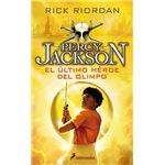Percy Jackson y los Dioses del Olimpo V. El último héroe del olimpo
