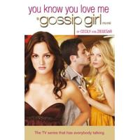 Gossip Girl 2: You Know You Love Me