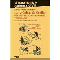 Las crónicas de Oselito en Frente Sur, Frente Extremeño y Frente Rojo