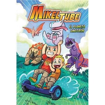 MikelTube 1 - El planeta Dinotrón