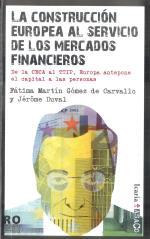 La construccion europea al servicio de los mercados financieros