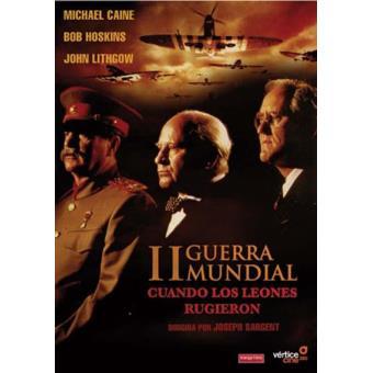 II Guerra Mundial: Cuando los leones rugieron - DVD
