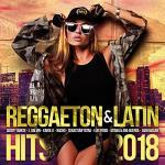 Reggaeton & latin hits 2018