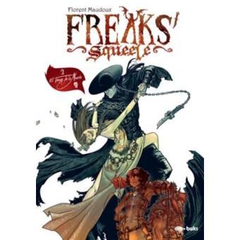Freaks squeele 3. El tango de la muerte