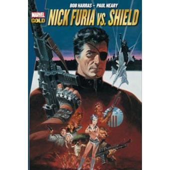 Nick Furia vs SHIELD. Marvel Gold
