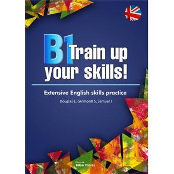 B1 train up your skills