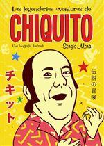 Las legendarias aventuras de Chiquito