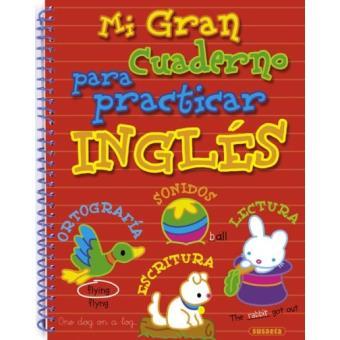 Mi gran cuaderno para practicar inglés