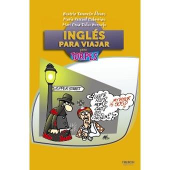 Inglés para viajar para torpes