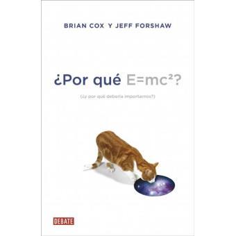 ¿Por qué E=mc2?