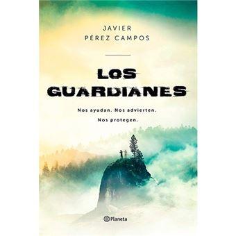 Los Guardianes - Nos ayudan. Nos advierten. Nos protegen
