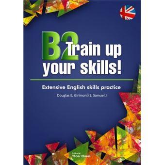 B2 train up your skills