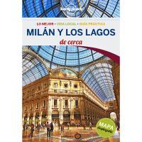 Lonely Planet: Milán y los lagos. De cerca