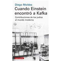 Cuando Einstein encontro a Kafka