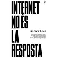 Internet No És la Resposta