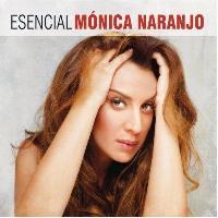 Esencial Mónica Naranjo