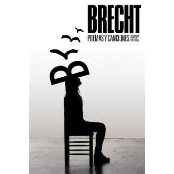 Poemas y canciones. Bertolt Brecht