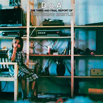 D.O.A. - The Third And Final Report Of Throbbing Gristle - Vinilo