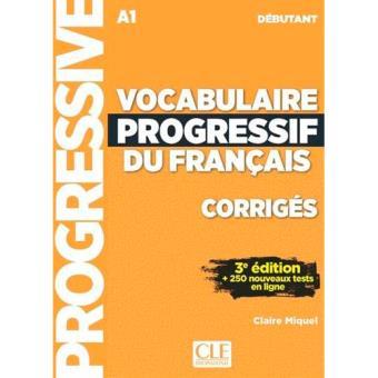 Vocabulaire Progressif du Français. A1. Débutant