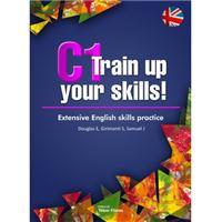 C1 train up your skills
