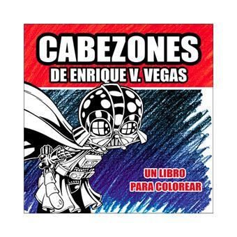 Cabezones de Enrique V. Vegas - Un libro para colorear