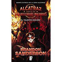 Alcatraz Contra los Bibliotecarios Malvados 5. El talento oscuro