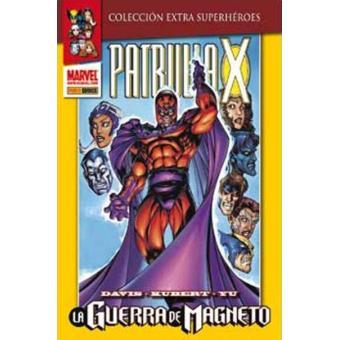 La patrulla X. La guerra de Magneto