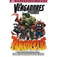 Los Vengadores oscuros 1. Thunderbolts: los más poderosos de la Tierra. 100% Marvel