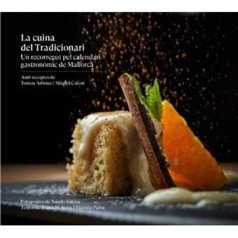La cuina del Tradicionari: Un recorregut pel calendari gastronòmic de Mallorca