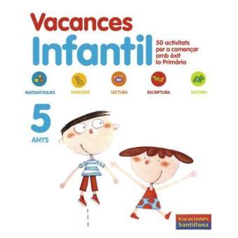 Santillana Vacances Infantil. 5 Anys