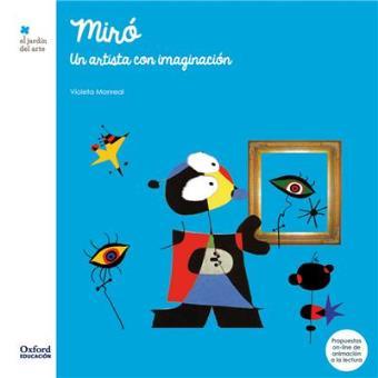 Miró: Un artista con imaginación