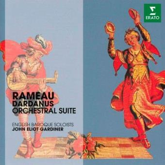 Rameau. Dardanus Suites