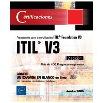 ITIL V3. Preparación a la certificación ITIL Foundation V3
