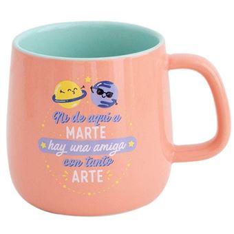 Mr Wonderful Taza Ni De Aquí A Marte Hay Una Amiga Con Tanto Arte