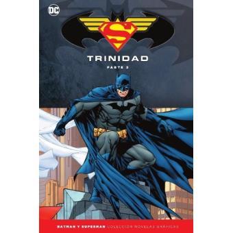 Batman y Superman - Colección Novelas Gráficas Especial: Trinidad (Parte 2)