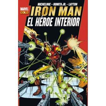 Iron Man. El héroe interior. Marvel Gold