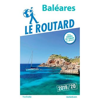 Guide du Routard - Baléares 2019/2020